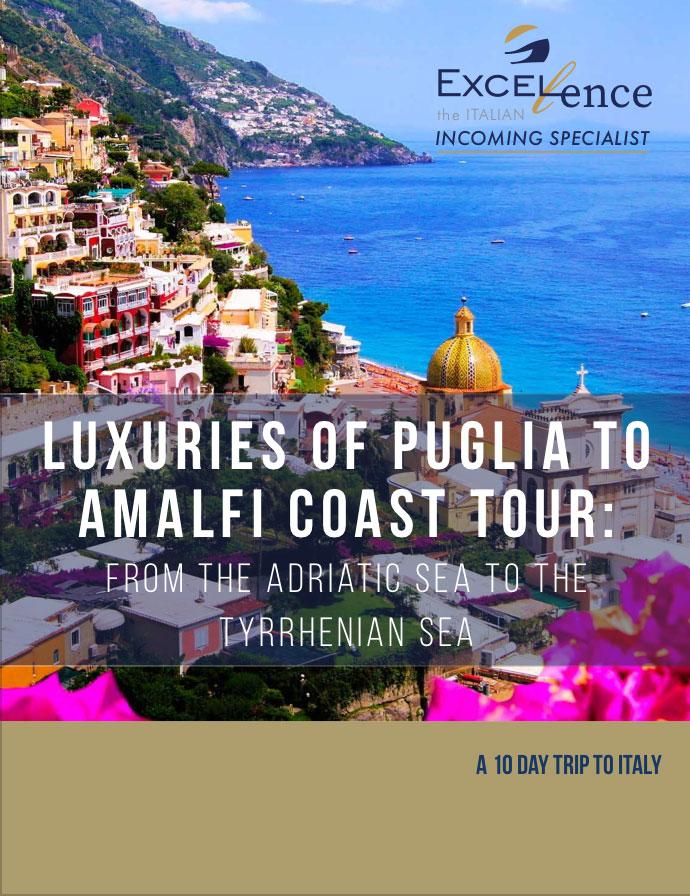 Luxuries of Puglia to Amalfi Coast Tour